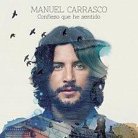 Manuel Carrasco – Confieso Que He Sentido