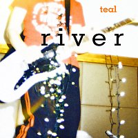 Teal – RIVER