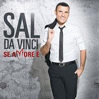 Sal Da Vinci – Se Amore E'