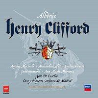 Carlos Alvarez, Coro y Orquesta Sinfónica de Madrid, José de Eusebio – Albéniz: Henry Clifford [2 CDs]