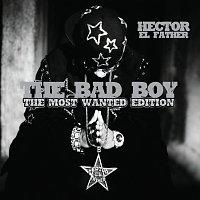 Héctor El Father – The Bad Boy