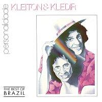 Kleiton & Kledir – Personalidade