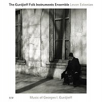 The Gurdjieff Folk Instruments Ensemble, Levon Eskenian – Music of Georges I. Gurdjieff