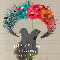 Chris Thile – Thanks for Listening
