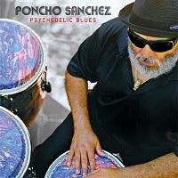 Poncho Sanchez – Psychedelic Blues