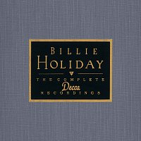 Billie Holiday – The Complete Decca Recordings