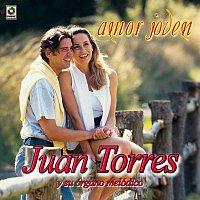 Juan Torres – Amor Joven