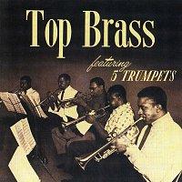 Ernie Wilkins, Ray Copeland, Idrees Sulieman, Donald Byrd, Ernie Royal, Joe Wilder – Top Brass