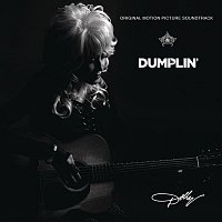 Dolly Parton – Dumplin' Original Motion Picture Soundtrack