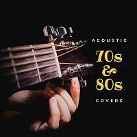 Různí interpreti – Acoustic 70s and 80s Covers