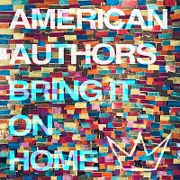 American Authors, Phillip Phillips, Maddie Poppe – Bring It On Home