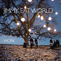 Jimmy Eat World – Work