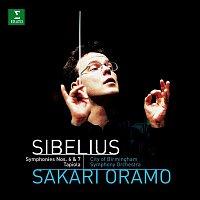 Sakari Oramo & City of Birmingham Symphony Orchestra – Sibelius : Symphonies 6, 7 & Tapiola
