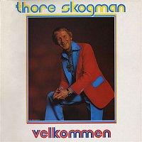 Thore Skogman – Velkommen