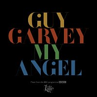 "Guy Garvey – My Angel [From The BBC Programme ""Life""]"