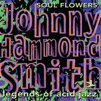 """Johnny """"Hammond"""" Smith – Legends Of Acid Jazz: Soul Flowers"""