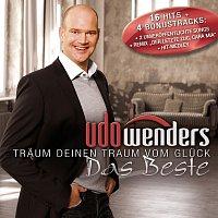 Udo Wenders – Traum deinen Traum vom Gluck - Das Beste