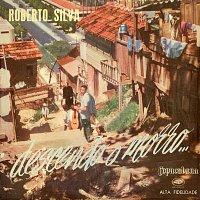 Roberto Silva – Descendo o Morro