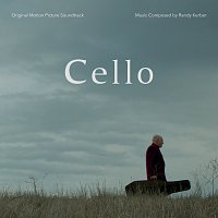 Randy Kerber – Cello [Original Motion Picture Soundtrack]