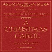Simon Callow, The Brighouse And Rastrick Brass Band – A Christmas Carol