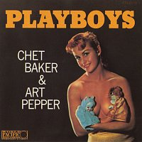 Chet Baker, Art Pepper – Playboys