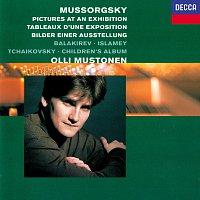 Olli Mustonen – Mussorgsky: Pictures at an Exhibition / Balakirev: Islamey / Tchaikovsky: Children's Album