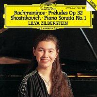 Lilya Zilberstein – Rachmaninov: Preludes Op. 32; Shostakovich: Piano Sonata No. 1