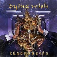 Dying Wish – Tukorország