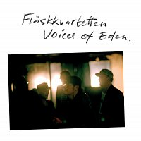 Flaskkvartetten – Voices of Eden