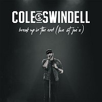 Cole Swindell – Break Up in the End (Live at Joe's)