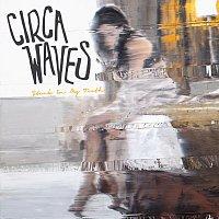 Circa Waves – Stuck In My Teeth