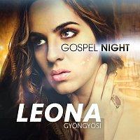Leona Gyöngyösi – Gospel Night