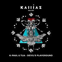K-Paul, Tua – Devil's Playground