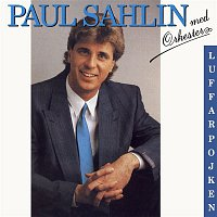 Paul Sahlin – Luffarpojken