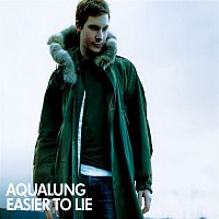 Aqualung – Easier to Lie