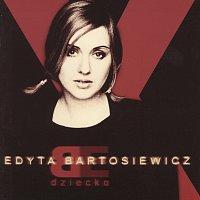 Edyta Bartosiewicz – Dziecko