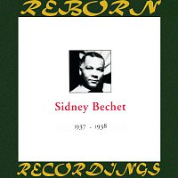 Sidney Bechet – In Chronology - 1937-1938 (HD Remastered)