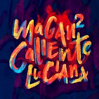 Juan Magan, Luciana, Víctor Magan – Caliente