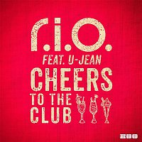 R.I.O. – Cheers to the Club