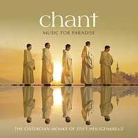 The Cistercian Monks of Stift Heiligenkreuz – Chant - Music For Paradise