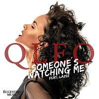 Qleo, Lazee – Someones's Watching Me