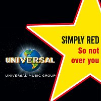 Simply Red – So Not Over You