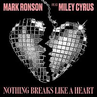 Mark Ronson, Miley Cyrus – Nothing Breaks Like a Heart
