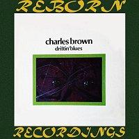 Charles Brown – Driftin' Blues (HD Remastered)