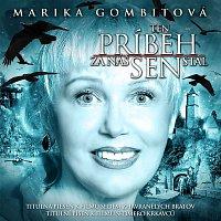Marika Gombitová – Ten pribeh za nas sen stal