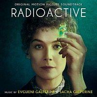 Evgueni Galperine & Sacha Galperine – Radioactive (Original Motion Picture Soundtrack)