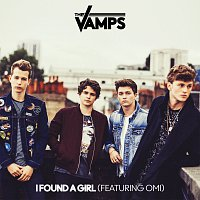 The Vamps, OMI – I Found A Girl