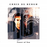 Chris de Burgh – Power Of Ten