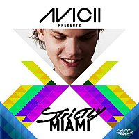Various Artists.. – Avicii Presents Strictly Miami
