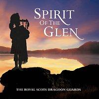 Royal Scots Dragoon Guards – Spirit of the Glen